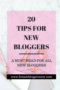 20 Smart Blogging Tips for New Bloggers