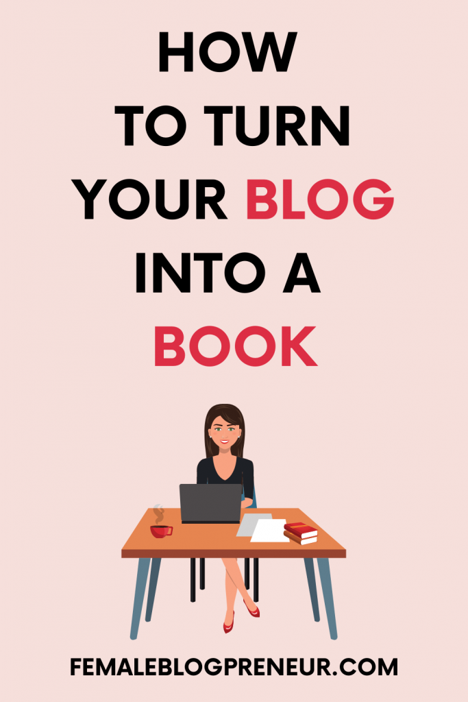 How to turn your blog into a book.
