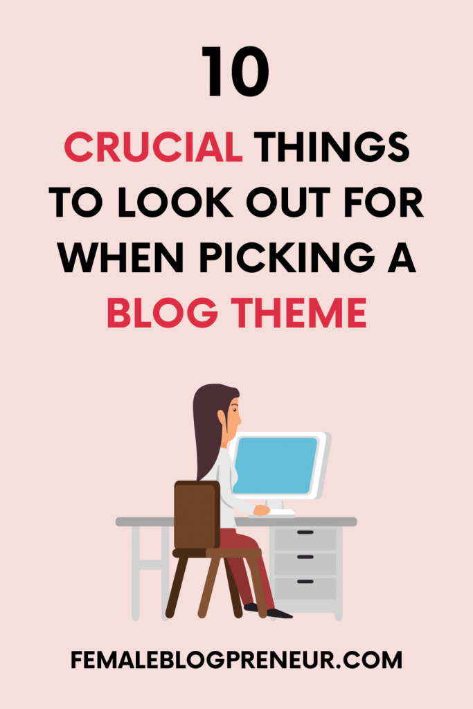 10 important characteristics of a good blog design template when picking a blog theme.