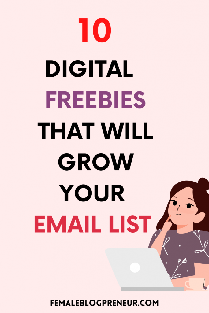 1O Digital Freebies That Will Grow Your Email List | Email Mailing | Email List Building | Email Marketing